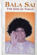 Bala Sai The God of Today - translated by Regine Wolke